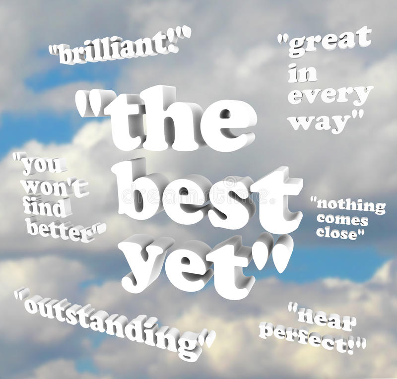 The Best Yet - Quotations of Praise. Several quotes of praise represent a positive referral of a product or person vector illustration