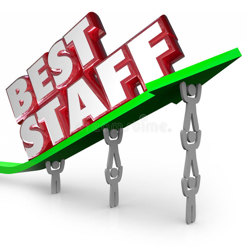 Best Staff Top Winning Team Workforce Employees Lifting Arrow. Best Staff words in 3d letters on an arrow lifted by employees, a workforce or team to illustrate stock illustration