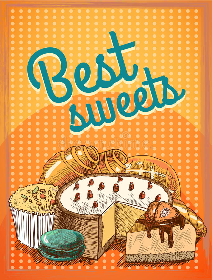 Best sweets pastry poster. Sweet puff pastry cake pie bread food poster template vector illustration royalty free illustration