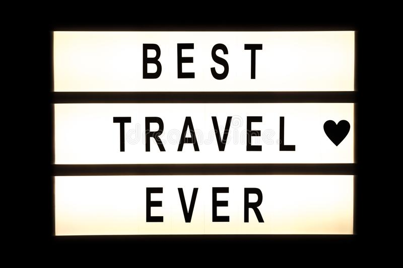 Best travel ever hanging light box. Sign board stock image