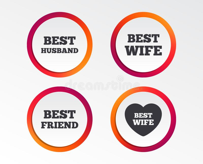 Best wife, husband and friend icons. Heart love signs. Award symbol. Infographic design buttons. Circle templates. Vector vector illustration