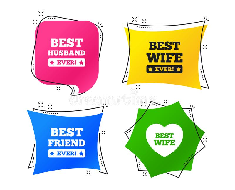 Best wife, husband and friend icons. Vector. Best wife, husband and friend icons. Heart love signs. Award symbol. Geometric colorful tags. Banners with flat vector illustration