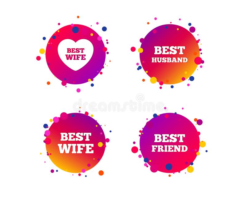 Best wife, husband and friend icons. Vector. Best wife, husband and friend icons. Heart love signs. Award symbol. Gradient circle buttons with icons. Random dots stock illustration