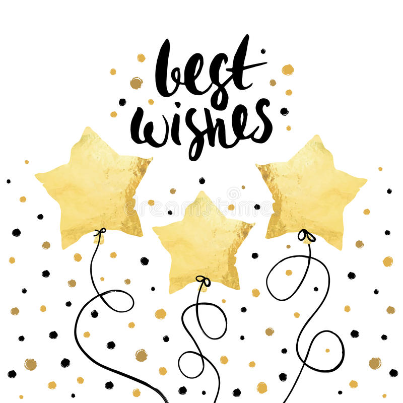 Best wishes- holiday unique handwritten lettering with balloons made in gold foil style. Greeting trendy background. Best wishes- holiday unique handwritten royalty free illustration