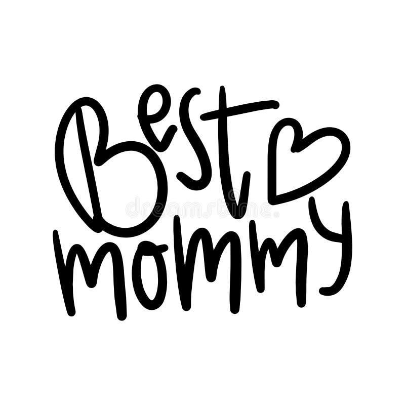 Beste Mamma ooit Citaat die Beste Mamma voor het ontwerp van de groetkaart zeggen Gelukkig Moederdagtypografie het Van letters vo stock illustratie