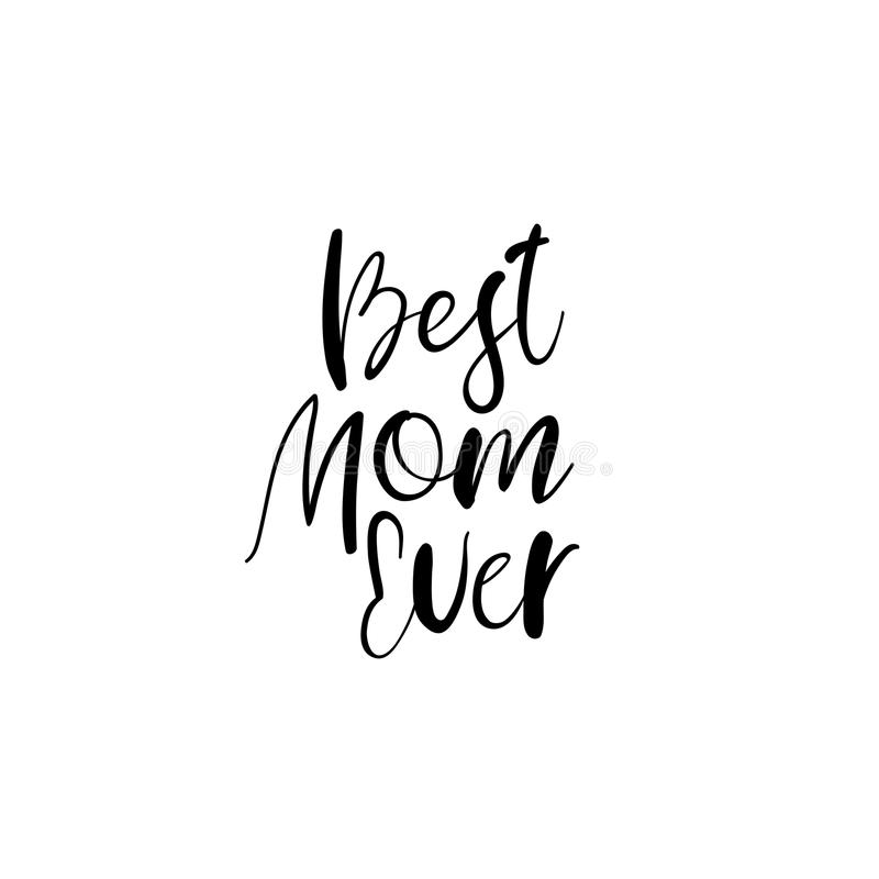 Beste Mamma ooit De gelukkige Kaart van de de Kalligrafiegroet van de Moeder` s Dag Met de hand geschreven inschrijving stock illustratie