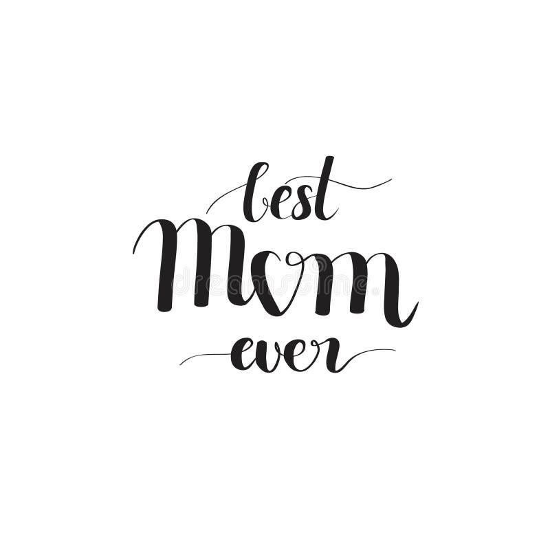 Beste Mamma ooit digitaal getrokken kalligrafieimitatie stock illustratie