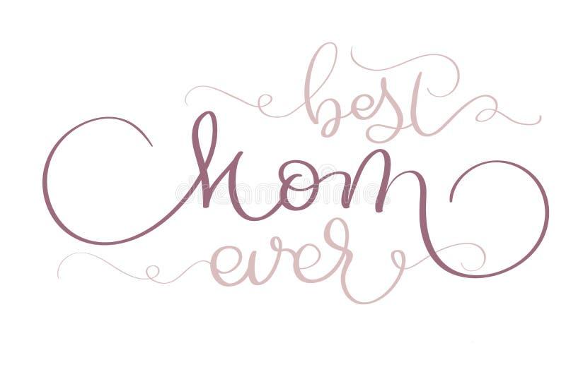 Beste Mamma ooit vector uitstekende tekst op witte achtergrond Kalligrafie van letters voorziende illustratie EPS10 royalty-vrije illustratie