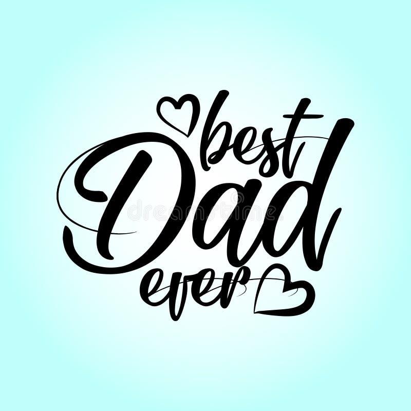 Beste Papa ooit - Gelukkige Vader` s Dag het van letters voorzien reeks stock illustratie