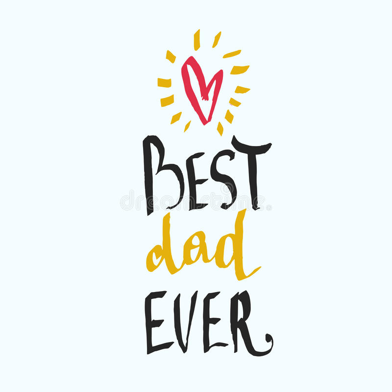 Beste papa ooit - uniek hand het van letters voorzien ontwerp voor vader` s dag vector illustratie