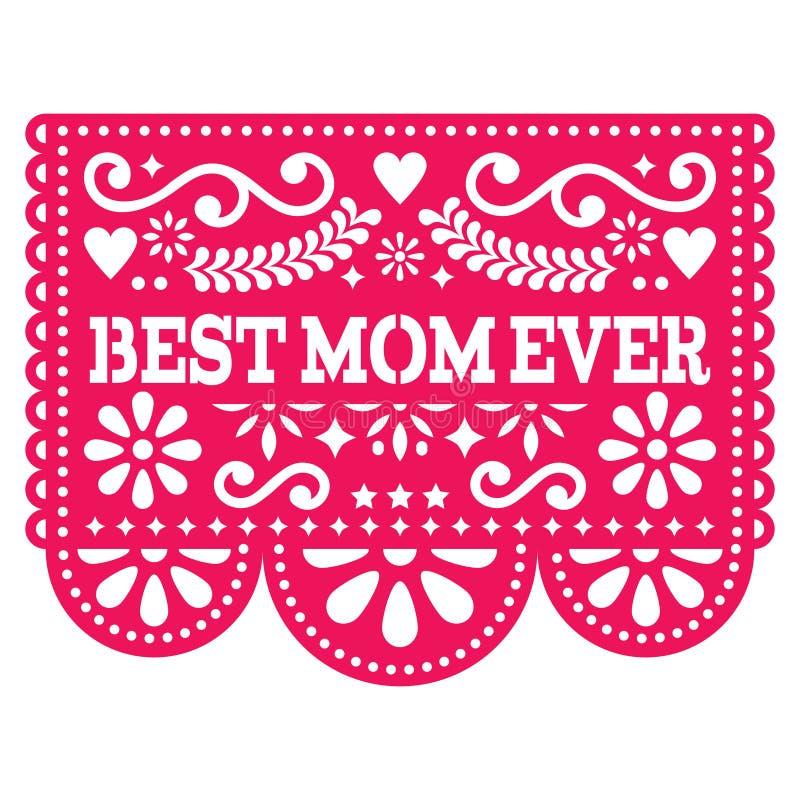 Beste Vektor-Grußkarte der Mutter überhaupt, glücklicher Mutter ` s Tagesmexikanisches Design - Dekoration Papel Picado im Rosa vektor abbildung