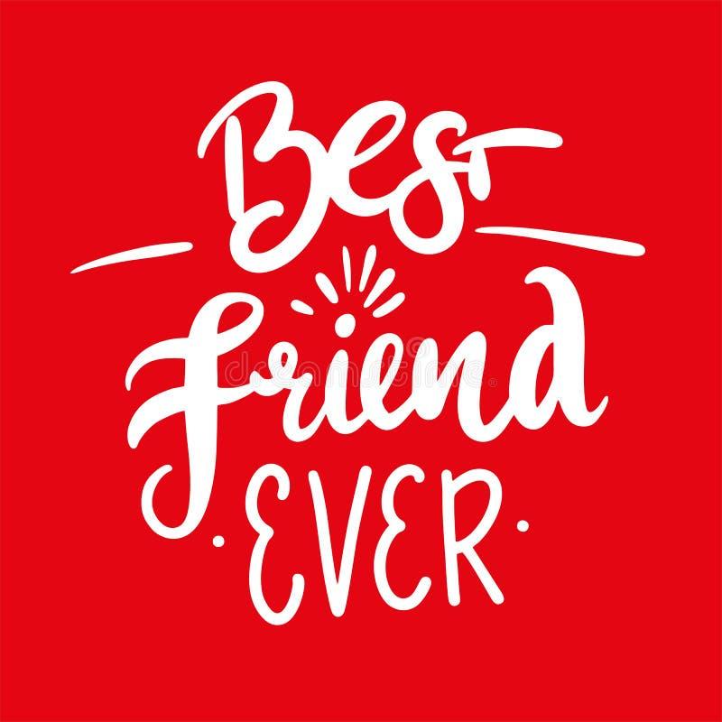 Beste vrienden ooit Hand het getrokken vector geïsoleerd van letters voorzien stock illustratie