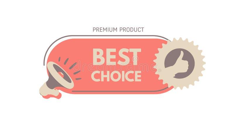 Beste Wahl Megaphon mit Blasenrede Konzept f?r F?rderung und Werbung Aufkleber f?r beste Verk?ufe auf Lager Vektor stock abbildung