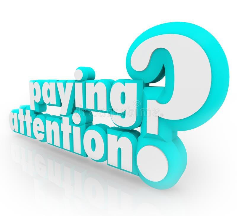 Betala uppmärksamhetfrågan som förstår viktig information royaltyfri illustrationer
