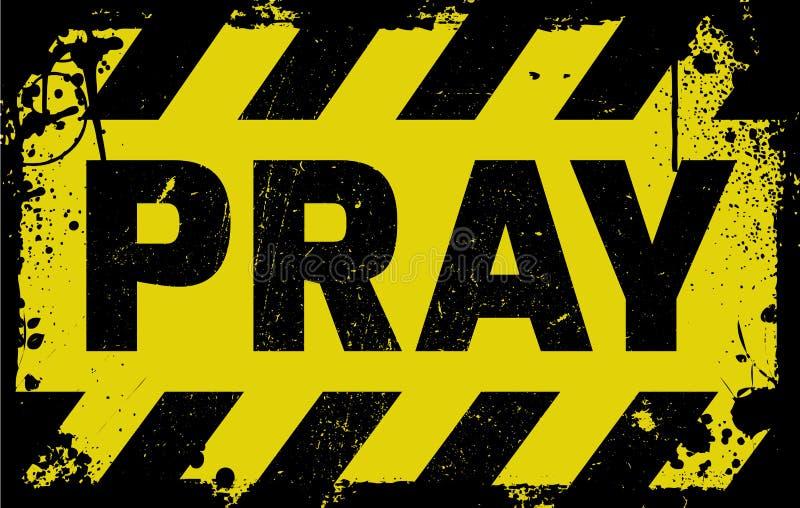 Beten Sie gelbe Warnung des Zeichens stock abbildung