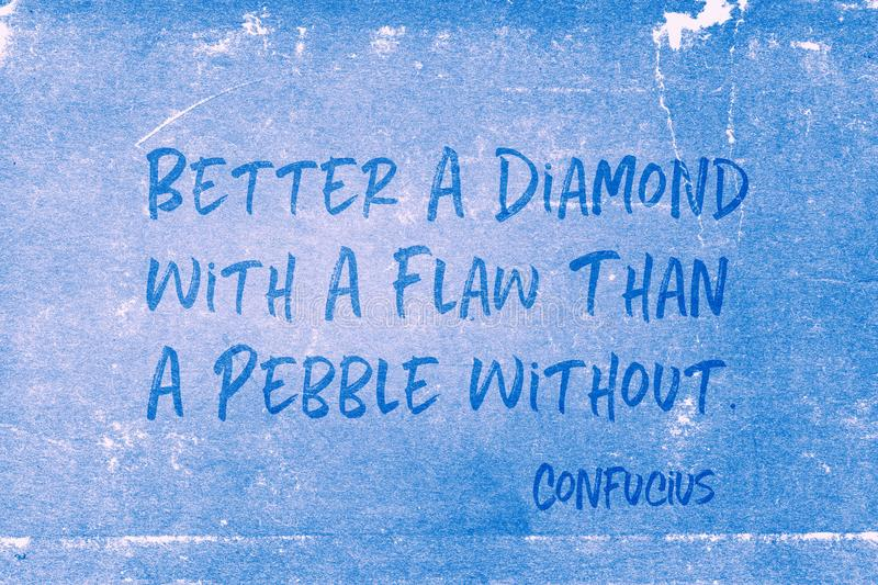 Diamond with flaw Confucius. Better a diamond with a flaw than a pebble without - ancient Chinese philosopher Confucius quote printed on grunge blue paper royalty free stock images