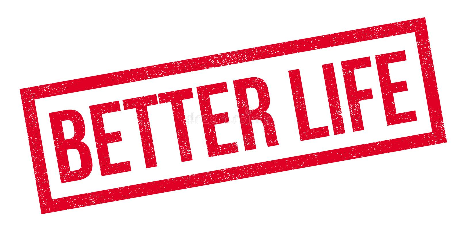 Better Life rubber stamp royalty free stock image