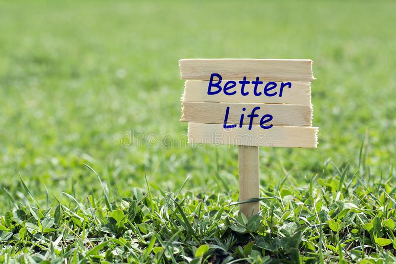 Better life sign stock photography
