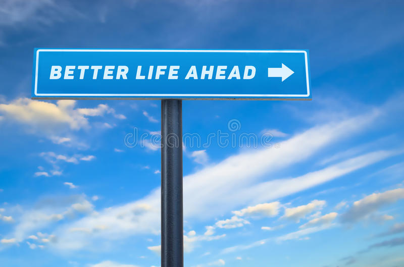 Download Better Life Slogan On The Street Sign Stock Image - Image of path, blue: 49109963