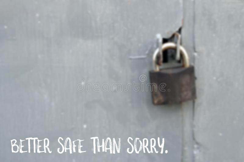 Better safe than sorry, saying about safety royalty free stock photography
