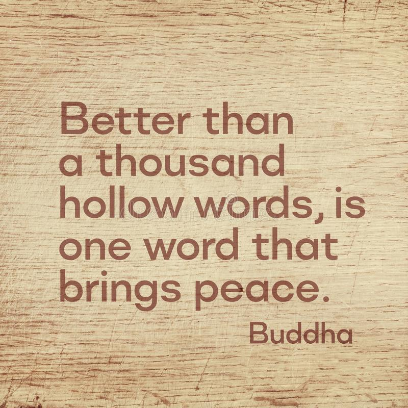 Hollow words Buddha wood. Better than a thousand hollow words, is one word that brings peace - famous quote of Gautama Buddha printed on grunge wooden board vector illustration