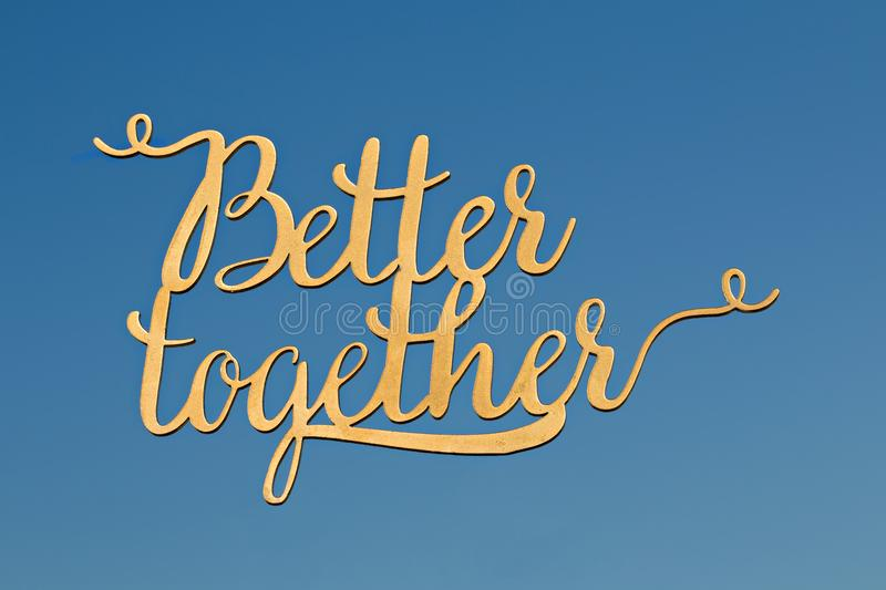 Better Together Hand Writing in Sky stock image