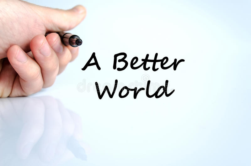 A better world text concept stock photo