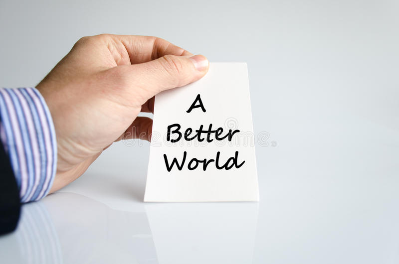 A better world text concept royalty free stock images