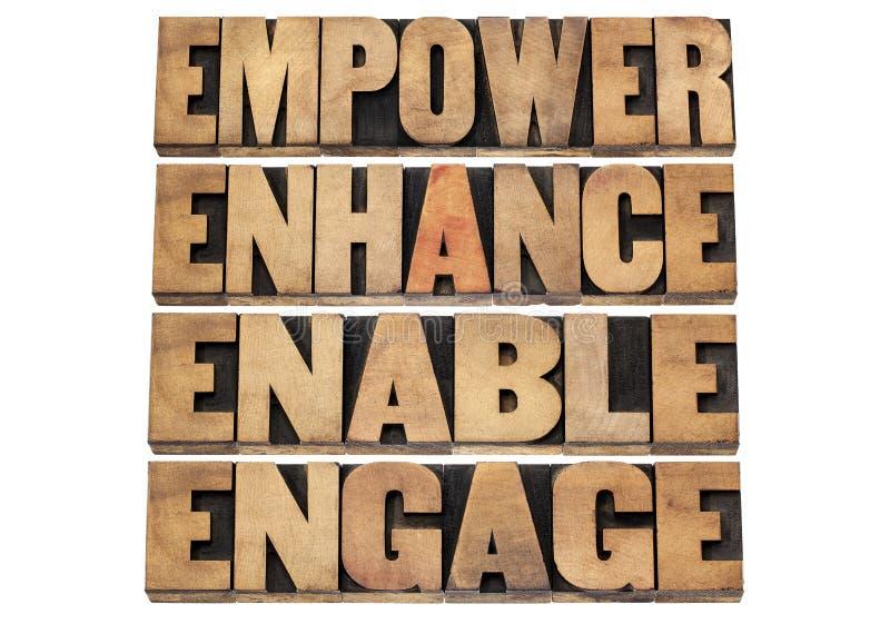 Bevollmächtigen Sie, erhöhen Sie, ermöglichen Sie und engagieren Sie sich stockbilder