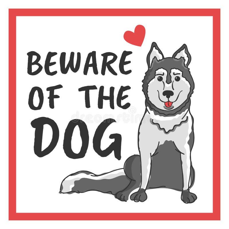 Beware do cão ilustração do vetor
