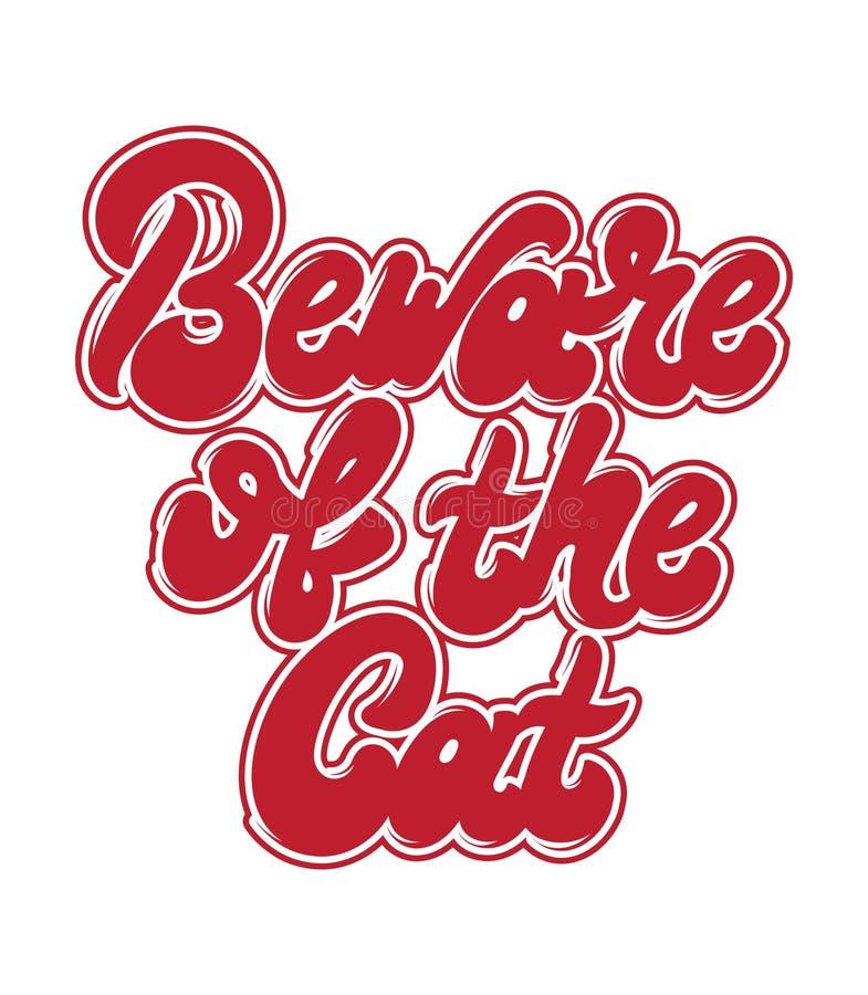 Beware do gato Rotulação escrita à mão do vetor ilustração stock