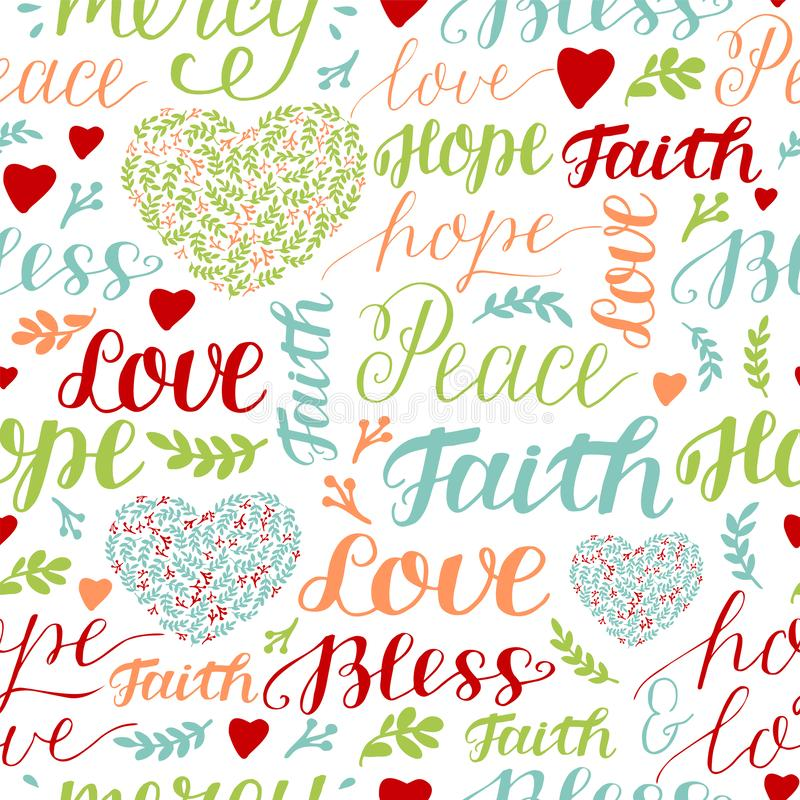 Bezproblemowy, bezbarwny wzór z ręcznym napisem: Wiara, nadzieja, miłość, pokój, błogosławieństwo, litość ilustracji
