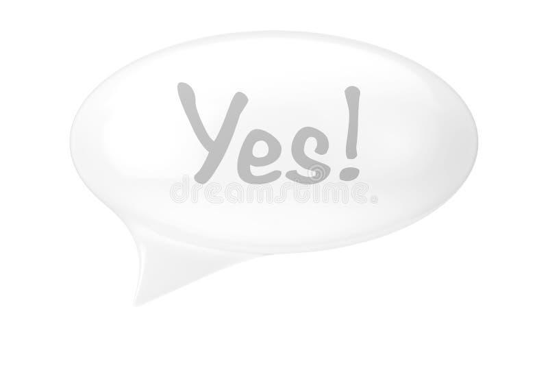 Biały mowa bąbel z tak znakiem świadczenia 3 d ilustracja wektor