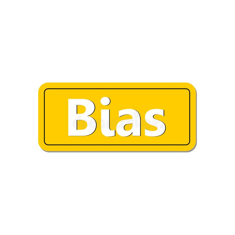 Bias sign or icon. On white background vector illustration