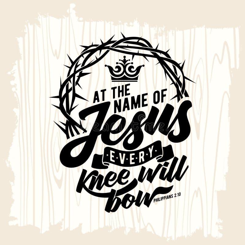 Bibelbokstäver Kristen konst På namnet av Jesus ska varje knä buga royaltyfri illustrationer