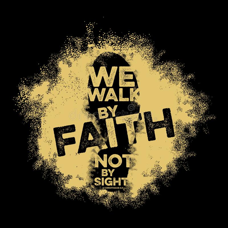 Bibelbokstäver Kristen konst Vi går vid tro, inte vid sikt vektor illustrationer