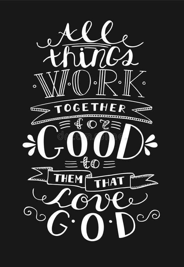 Bibelhintergrund mit der Hand, die alle Sachen beschriftet, arbeiten endgültig zu ihnen dass Liebe Gott zusammen stock abbildung
