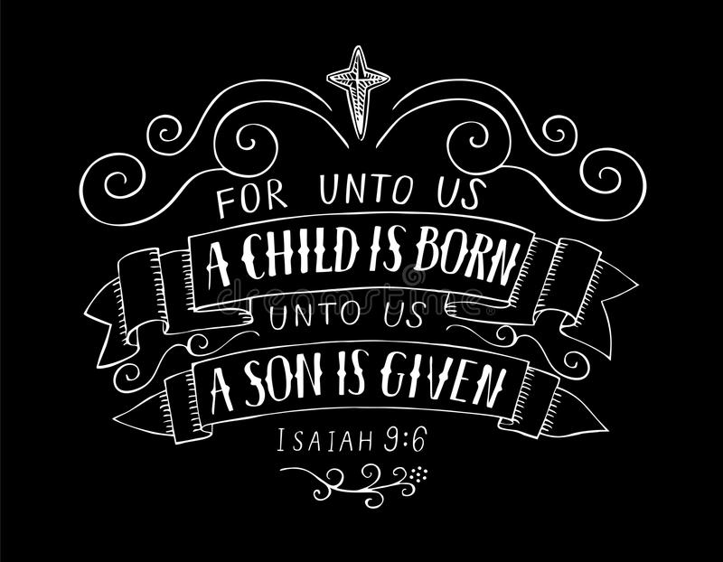 Bible Christmas lettering For unto us a child is born on black background. vector illustration