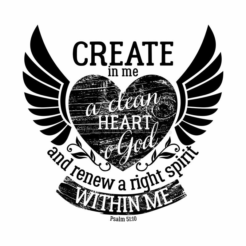 Free Bible Lettering. Christian Art. Create In Me A Clean Heart Royalty Free Stock Photos - 122596138