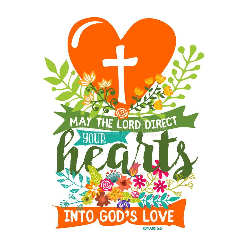 Free Bible Lettering. Christian Art. May The Lord Direct Your Hearts Into God`s Love Stock Photo - 122594810