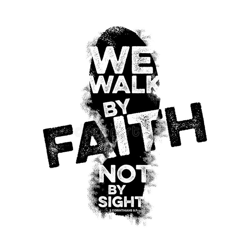 Bible lettering. Christian art. We walk by faith, not by sight.  stock illustration