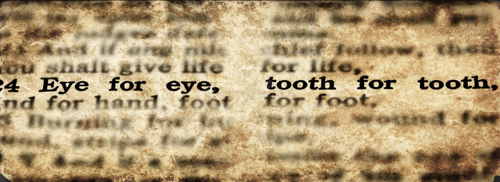 Scripture Eye for an Eye Tooth for a Tooth Old Testament. Bible scripture eye for an eye and tooth for a tooth old testament verse royalty free stock photo