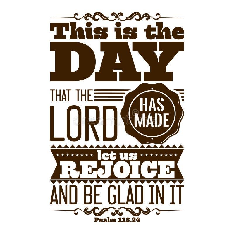 Bible typographique C'est le jour que le SEIGNEUR a fait ; réjouissons-nous et soyons heureux dans lui illustration de vecteur