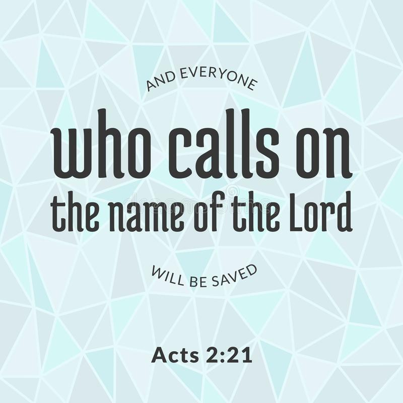 Bible verse from acts. Who calls on the name of the lord typographic and polygon background stock illustration