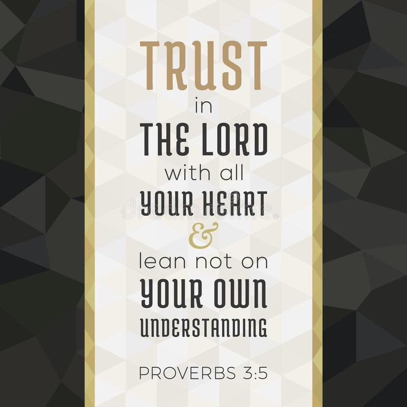 Bible verse for christian or catholic about trust in god. With all heart from proverbs, for use as art printable, flying, poster, print on t shirt stock illustration