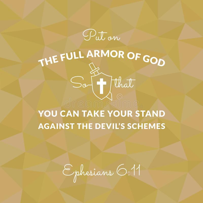 Bible verse from Ephesians on polygon background. Put on the full armor of god royalty free illustration