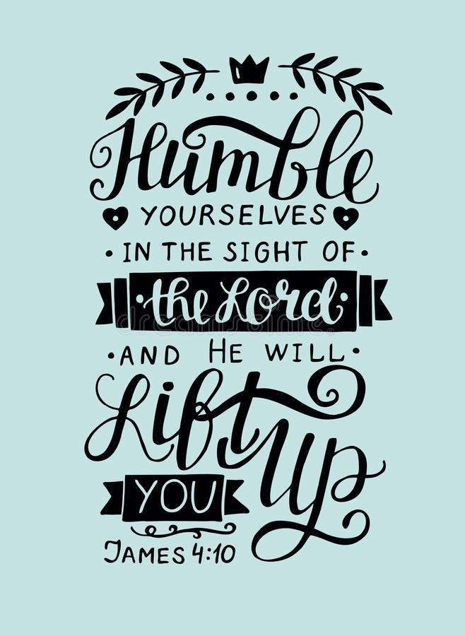 Free Biblical Hand Lettering Humble Yourself In The Sight Of The Lord. Stock Photo - 105406810