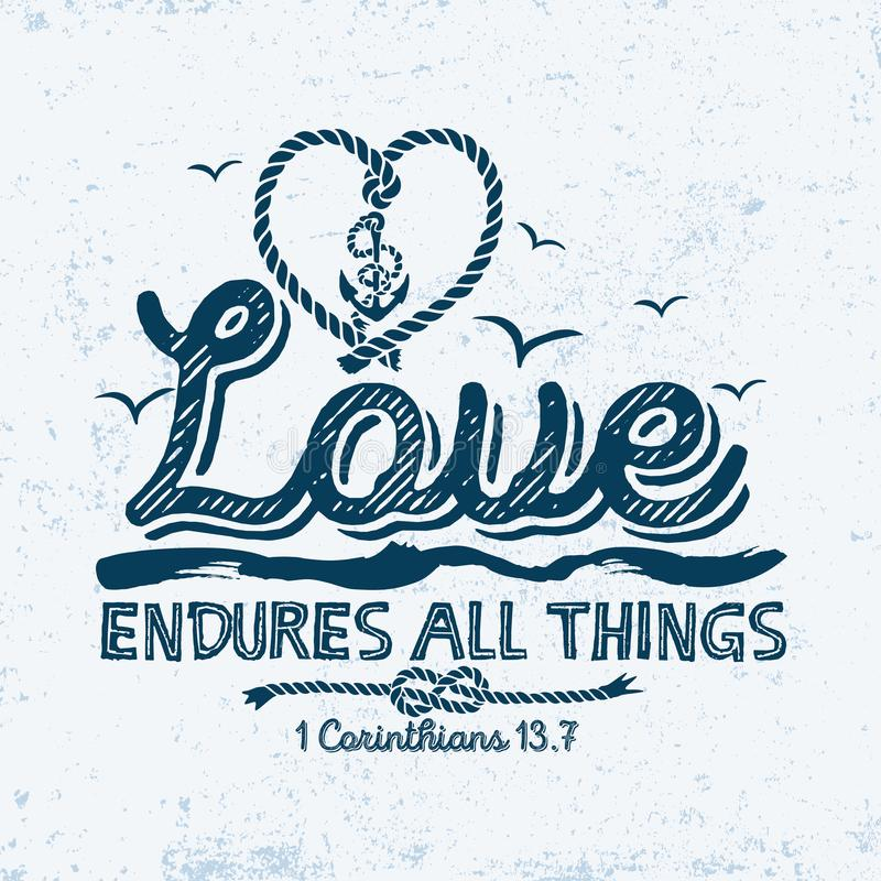 Free Biblical Illustration. Christian Typographic. Love Endures All Things, 1 Corinthians 13:7 Stock Photo - 123521130