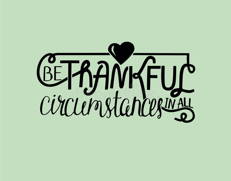 Manual Lettering Be Thankful With Heart. Biblical Background. Christian  Poster. Quote