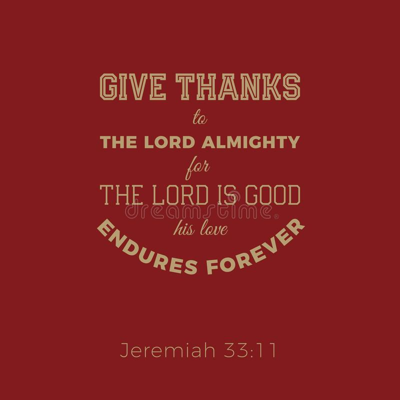Biblical phrase from jeremiah, give thanks to the lord vector illustration